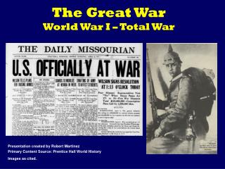 The Great War World War I – Total War