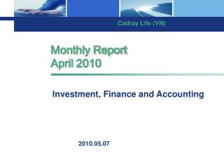 Monthly Report April 2010