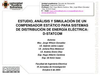 Autores Msc. Jorge Wilson González I.E. Gabriel Jaime López I.E. Juliana Ríos Betancur