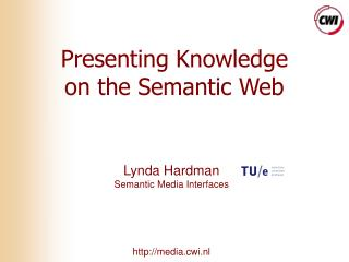 Presenting Knowledge on the Semantic Web