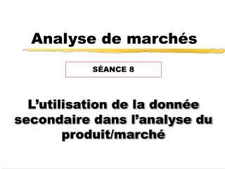 Analyse de marchés