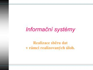 Informa?n� syst�my