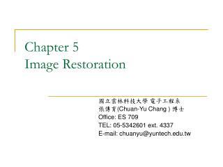 Chapter 5 Image Restoration
