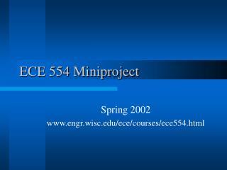 ECE 554 Miniproject