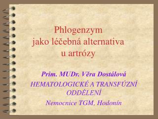 Phlogenzym  jako léčebná alternativa  u artrózy