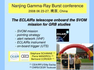 Nanjing Gamma-Ray Burst conference 2008 06 23-27,  南京 , China