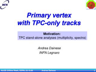 Primary vertex with TPC-only tracks