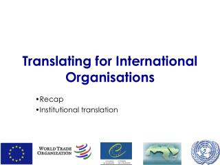 Translating for International Organisations