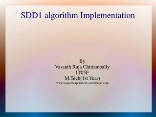 SDD1 algorithm Implementation