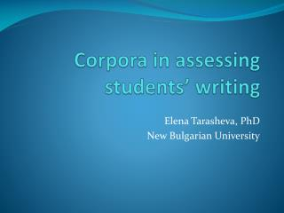 Corpora in assessing students� writing