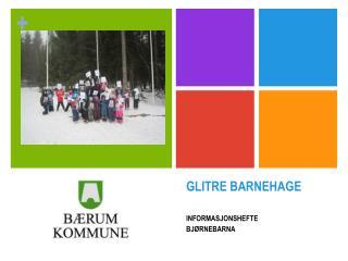 GLITRE BARNEHAGE
