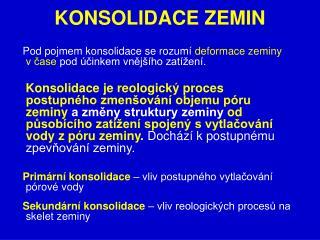 KONSOLIDACE ZEMIN