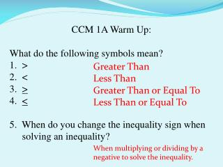 CCM 1A Warm Up: What do the following symbols mean? > < > <