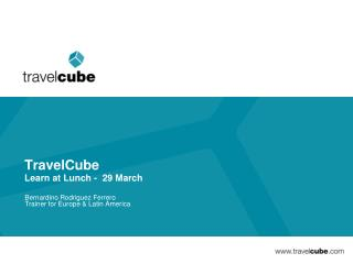 TravelCube Learn at Lunch -  29 March