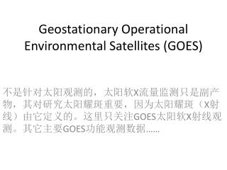 Geostationary Operational Environmental Satellites (GOES)