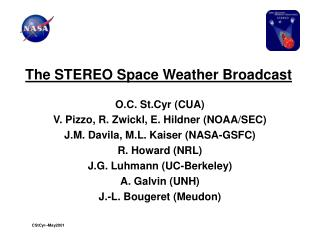 The STEREO Space Weather Broadcast