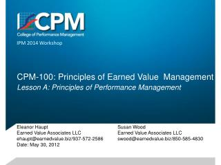 CPM-100: Principles of Earned Value  Management Lesson A: Principles of Performance Management