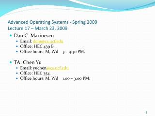 Advanced Operating Systems - Spring 2009 Lecture 17 – March 23, 2009