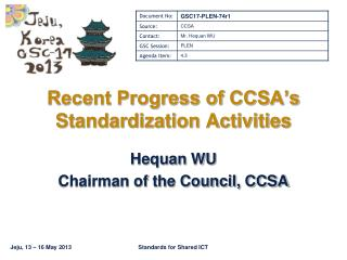 Recent Progress of CCSA's Standardization Activities