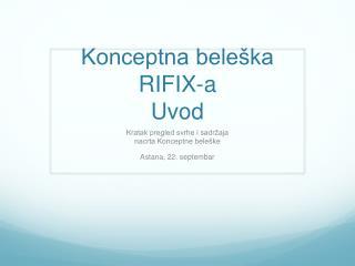 Konceptna beleška  R I FIX-a Uvod