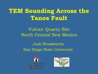 TEM Sounding Across the Tanos Fault Vulcan Quarry Site North Central New Mexico