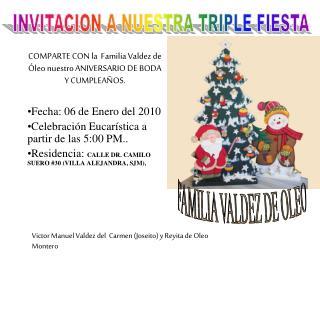 INVITACION A NUESTRA TRIPLE FIESTA