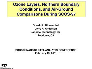 Ozone Layers, Northern Boundary Conditions, and Air-Ground Comparisons During SCOS-97