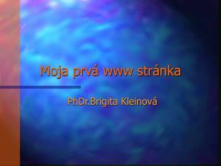 Moja prvá www stránka