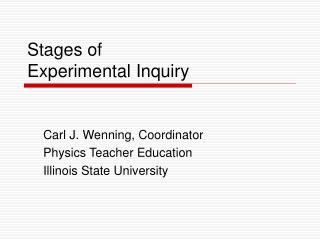 Stages of  Experimental Inquiry