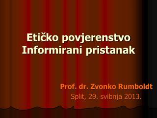Etičko povjerenstvo Informirani pristanak