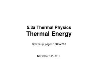 5.3a Thermal Physics Thermal Energy