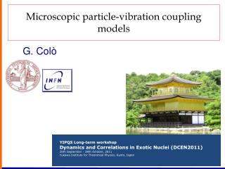 Microscopic particle-vibration coupling models
