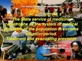 THE DISASTER MEDICINE DEPARTMENT
