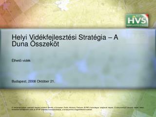 Helyi Vidékfejlesztési Stratégia – A Duna Összeköt