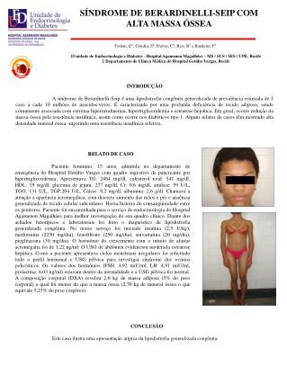 SÍNDROME DE BERARDINELLI-SEIP COM ALTA MASSA ÓSSEA