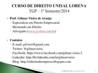 CURSO DE DIREITO UNISAL LORENA TGP �  1� Semestre/2014