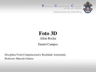Foto 3D Allan Rocha Daniel Campos