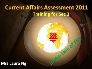 Current Affairs Assessment 2011 Training for Sec 3