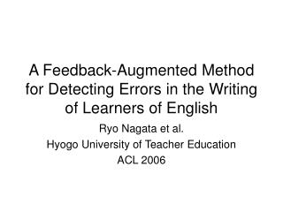 A Feedback-Augmented Method for Detecting Errors in the Writing of Learners of English