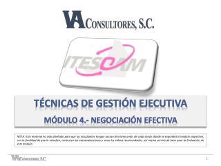 Técnicas de gestión ejecutiva Módulo 4.- negociación efectiva