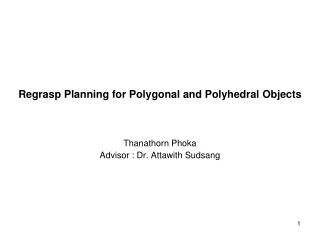 Regrasp Planning for Poly gonal and Polyhedral  Object s