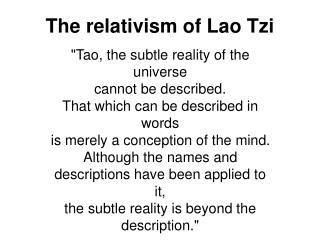 The relativism of Lao  Tzi
