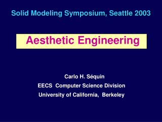 Solid Modeling Symposium, Seattle 2003