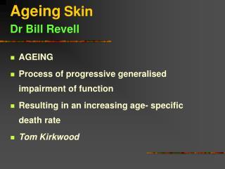 Ageing Skin Dr Bill Revell