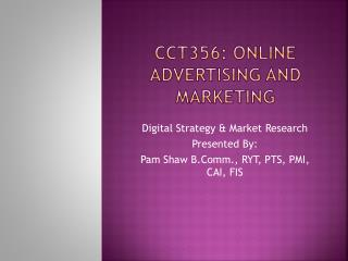 CCT356: Online Advertising and Marketing