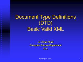 Document Type Definitions (DTD) Basic Valid XML