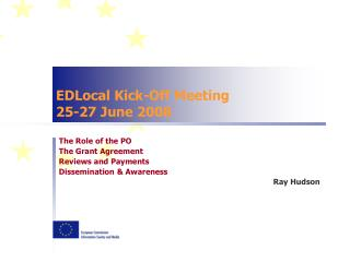 EDLocal Kick-Off Meeting 25-27 June 2008