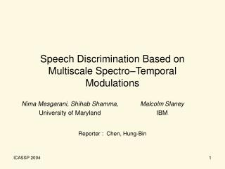 Speech Discrimination Based on Multiscale Spectro–Temporal Modulations