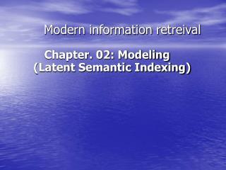 Modern information retreival