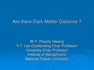 Are there Dark-Matter Galaxies ?